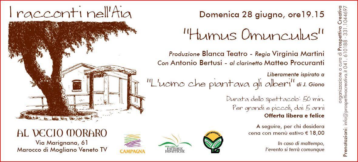 """Spettacolo Teatrale """"Humus Omunculus"""" per grandi e piccini all'agriturismo """"El Vecio Moraro"""" di Marocco"""